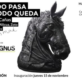Todo pasa y todo queda, en Mad is mad Gallery